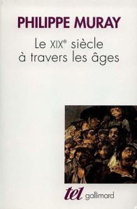 Muray, Le XIXe siecle a travers les ages