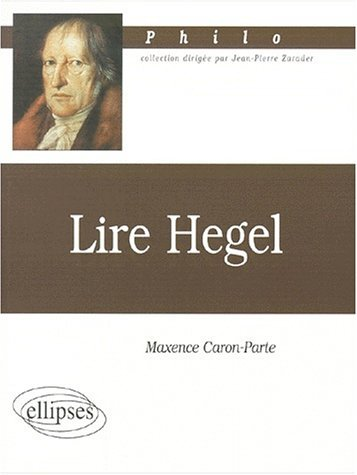 Couverture Lire Hegel, Maxence Caron