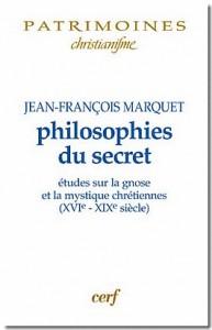 Couverture de Jean-François Marquet, 'Philosophies du secret', Cerf, 2007