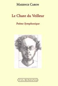 Maxence Caron, couverture 'Chant du Veilleur'