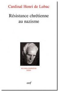Henri de Lubac, Résistance chrétienne au nazisme