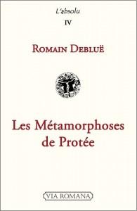 Couverture_Romain Debluë, Métamorphoses de Protée