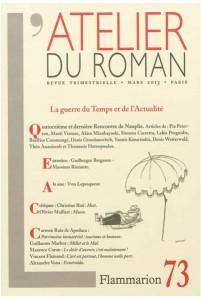 L'Atelier du Roman, No 73, La guerre du Temps et de l'Actualité