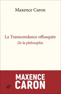 couv_transcendance-offusquee_maxence-caron
